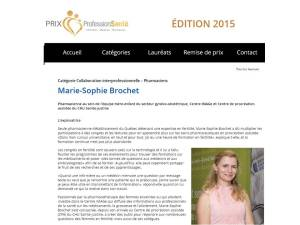 http://www.professionsante.ca/microsites/prixProfessionSante/laureats/2015/marieSophieBrochet.html